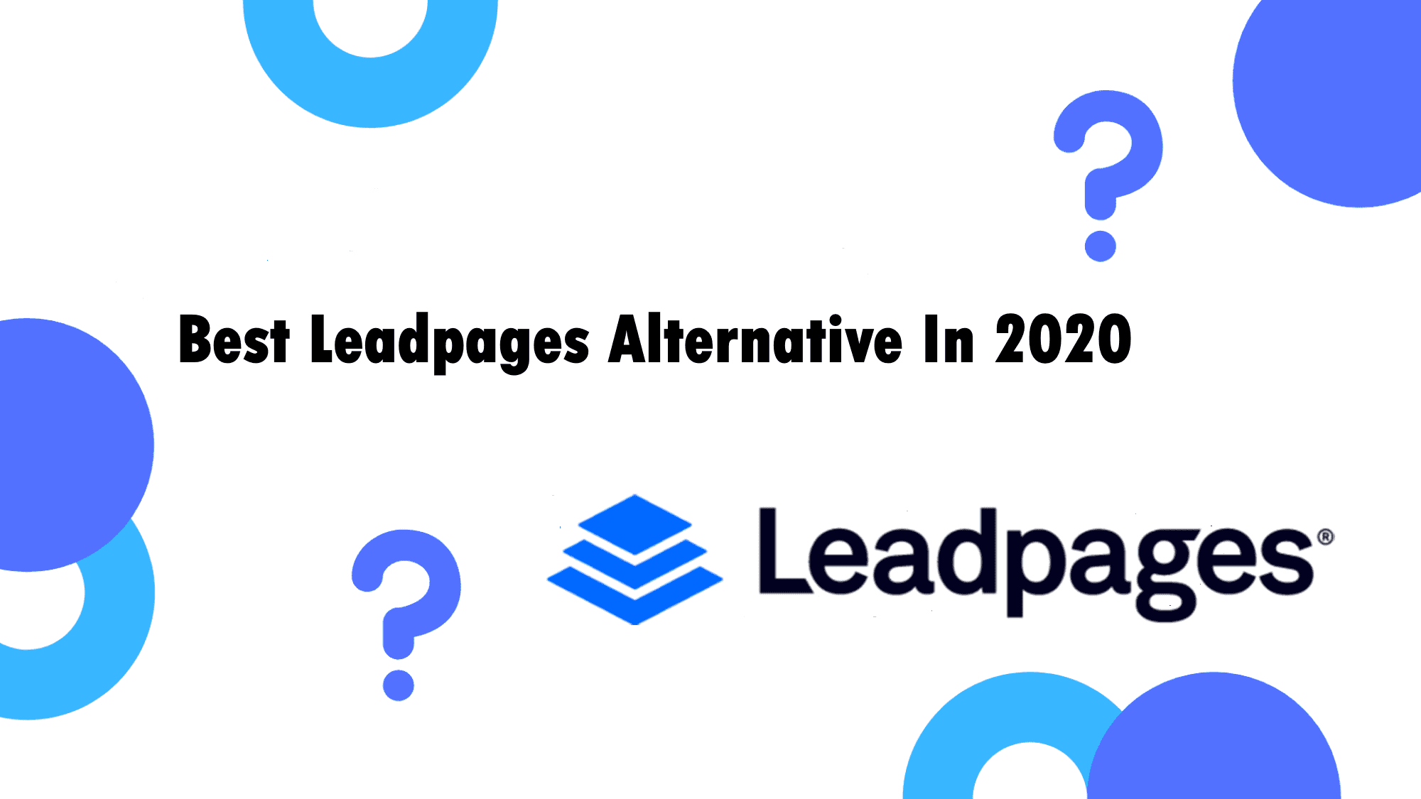 The Only Leadpages Alternative You'll Need in 2020