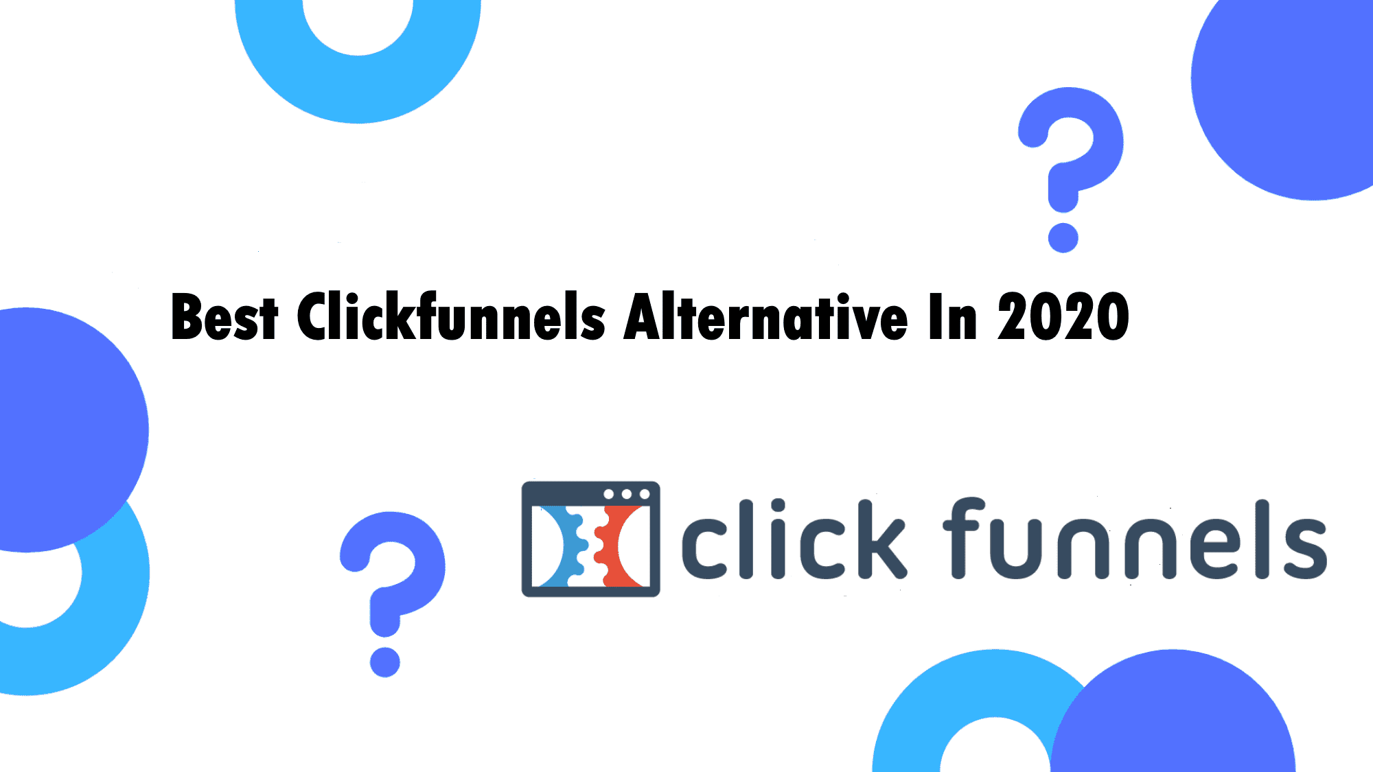 The Best Clickfunnels Alternative You'll Find in 2020